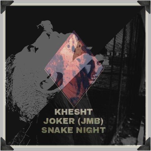 Joker JMB – Khesht