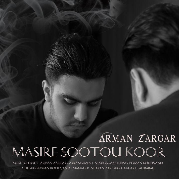 Arman Zargar – Masire Sootou Koor