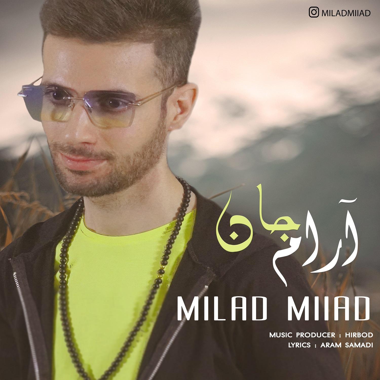 Milad Miiad – Arame Jaan